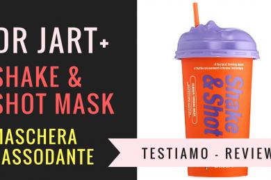 DrJart + – Shake & Shot Mask – Testiamo!